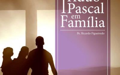 Livro 'Tríduo Pascal em Família' disponibilizado online
