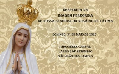 Despedida da Imagem Peregrina de Nossa Senhora do Rosário de Fátima