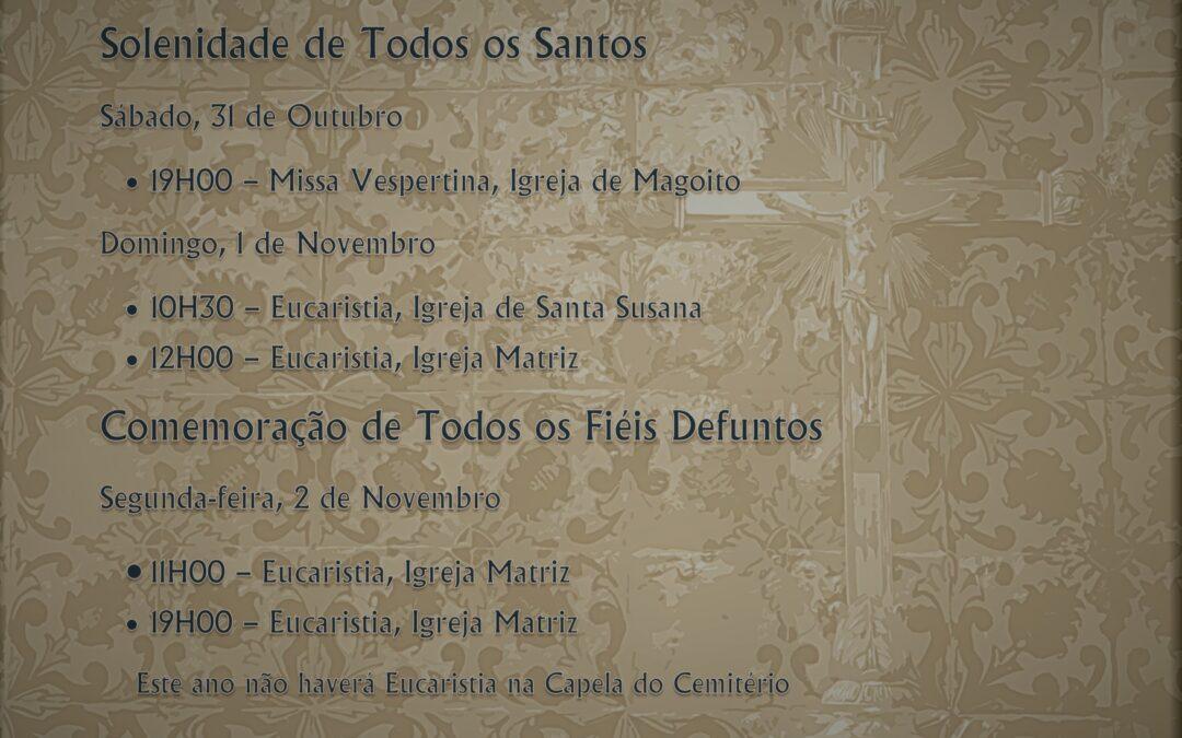 Solenidade de Todos os Santos e Comemoração de Todos os Fiéis Defuntos